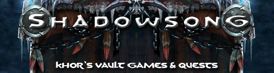 shadowsong-khor's-quests and games